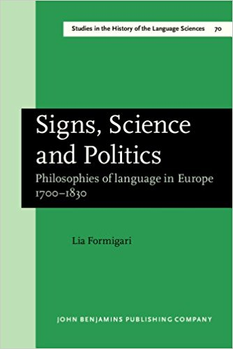 Signs, Science and Politics. Philosophies of Language in Europe 1700-1830